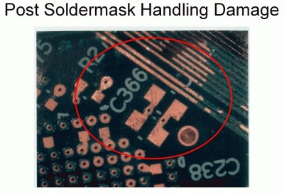 post soldermask handling damage abrasion